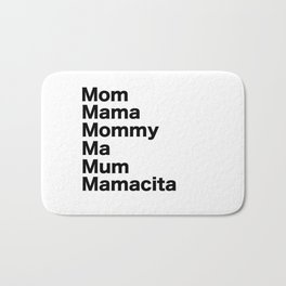 Mom Mama Mommy Bath Mat