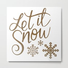 Let It Snow Gold Glitter Typography Winter Metal Print