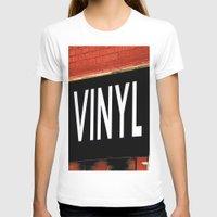 vinyl T-shirts featuring Vinyl by Biff Rendar