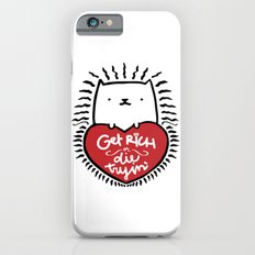 Get Rich or Die Tryin' - a cat's perspective Slim Case iPhone 6