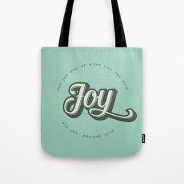 May the God of Hope Fill You With All Joy Tote Bag