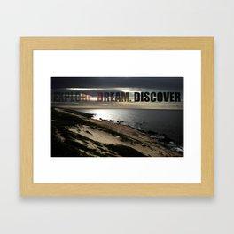 Explore. Dream. Discover Framed Art Print