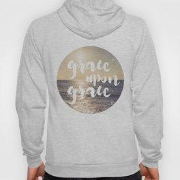 Grace Upon Grace Hoody