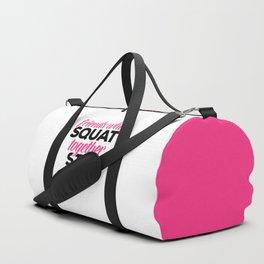Friends Who Squat Gym Quote Duffle Bag
