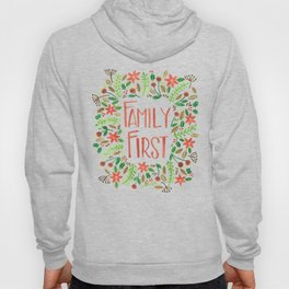 Family First Hoody