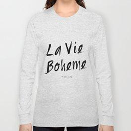 La vie Boheme Long Sleeve T-shirt