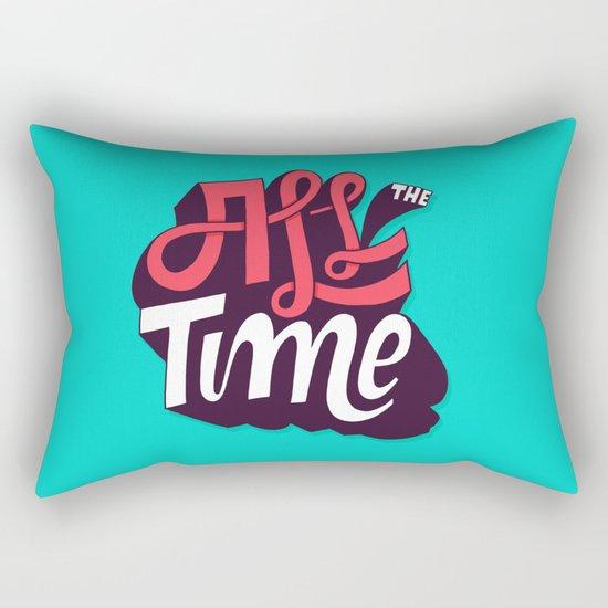 All The Time Rectangular Pillow