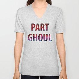 Part Ghoul  Unisex V-Neck