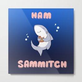 Ham Sammich Metal Print