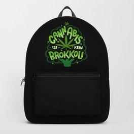 Cannabis Ist Kein Brokkoli Backpack