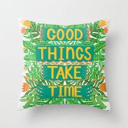 Good Things Take Time Light Version Throw Pillow