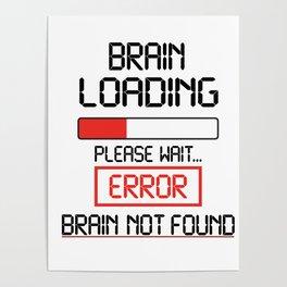 brain loading, please wait Poster