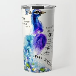"Watercolour Peacock Charles Bukowski quote ""She never looked nice..."" Travel Mug"