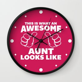 Awesome Aunt Looks Like Quote Wall Clock