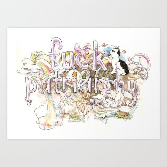 Fuck Patriarchy Art Print