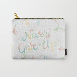 Never Give Up Carry-All Pouch