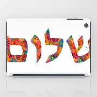 jewish iPad Cases featuring Shalom 12 - Jewish Hebrew Peace Letters by Sharon Cummings