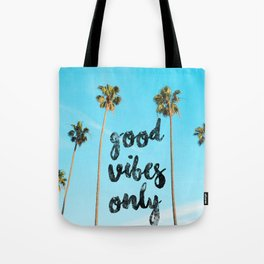 Good LA Vibes Only #society6 #lifestyle Tote Bag