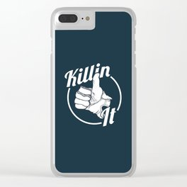 Killin It! Clear iPhone Case
