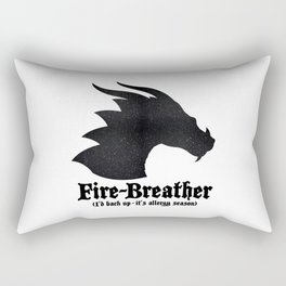 Fire-Breather (I'd back up - it's allergy season) Rectangular Pillow
