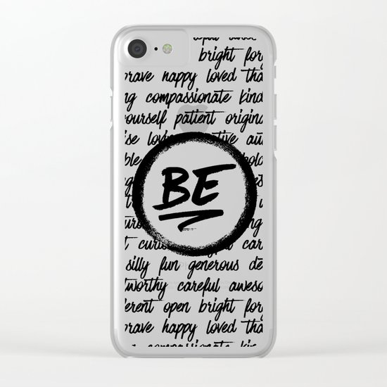 Be... Clear iPhone Case