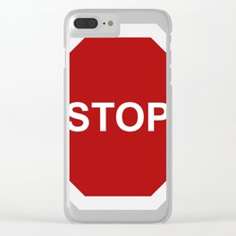 stop Clear iPhone Case