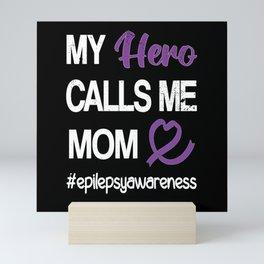 Epilepsy Awareness Month | Epilepsy Warrior Mom Mini Art Print