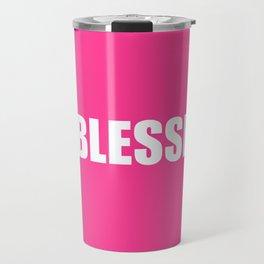 #BLESSED Pink Blessed Travel Mug