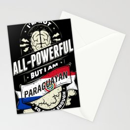 I'm Paraguayan Country Pride All Powerful Stationery Cards