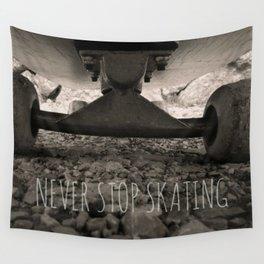 Never stop skating Wall Tapestry