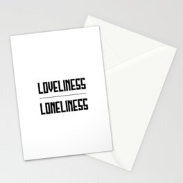 loveliness / loneliness Stationery Cards