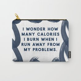 Running Away From My Problems-Navy | Funny Quotes | Designs Carry-All Pouch