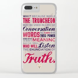 The Enunciation of Truth Clear iPhone Case