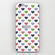 Whatever Love iPhone & iPod Skin