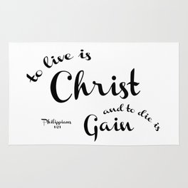 To Live is Christ and to Die is Gain Philippians 1:21 Typography Bible Art Rug