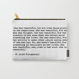 F.Scott Fitzgerald - She was beautiful Carry-All Pouch