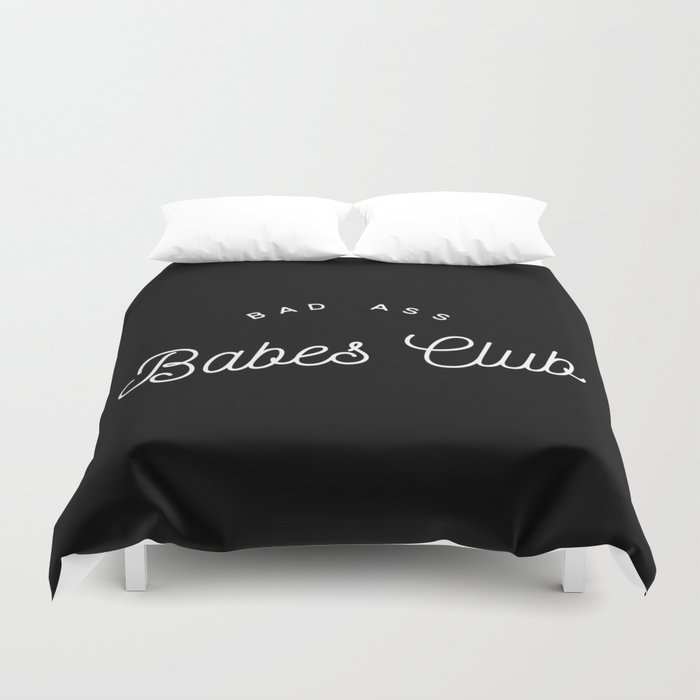 BAD ASS BABES CLUB B&W Duvet Cover
