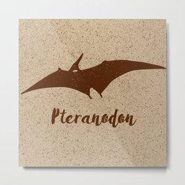 Pteranodon Metal Print