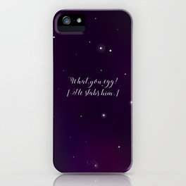 What, you egg? iPhone Case