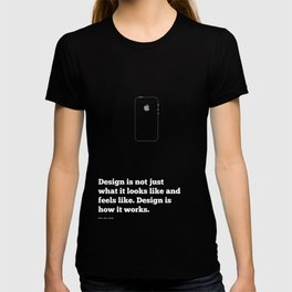 Lab No. 4 Design Is Not Just What It Looks Like And Feels Like Inspirational Quotes Poster T-shirt