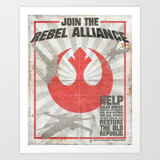 Join the Rebel Alliance Art Print