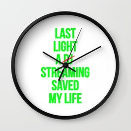 Last night a streaming saved my life | Who is the Dj here? Wall Clock