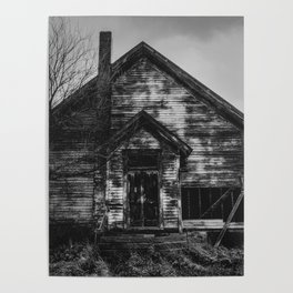 School's Out - Abandoned Schoolhouse in Iowa in Black and White Poster