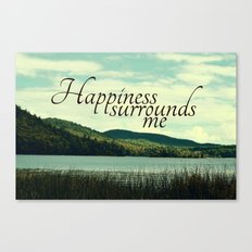 Happiness Surrounds Me Canvas Print