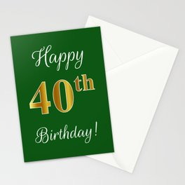 """Elegant """"Happy 40th Birthday!"""" With Faux/Imitation Gold-Inspired Color Pattern Number (on Green) Stationery Cards"""
