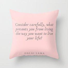 129  | Dalai Lama Quotes 190504 Throw Pillow