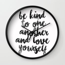 be kind and love Wall Clock
