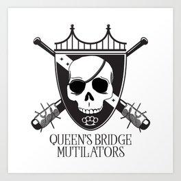 Queen's Bridge Mutilators Art Print