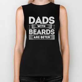 Funny Dads With Beards Are Better Daddy Father Design Biker Tank