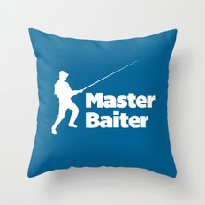 Master Baiter Funny Quote Throw Pillow